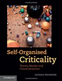 cover of Self-organised criticality :theory, models and characterisation /Gunnar Pruessner.