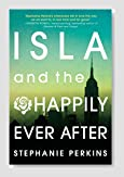 Isla and the Happily Ever After Book Review