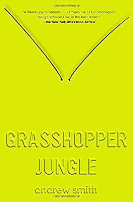 Adaptation Watch: GRASSHOPPER JUNGLE by Andrew Smith Gets Optioned For Film