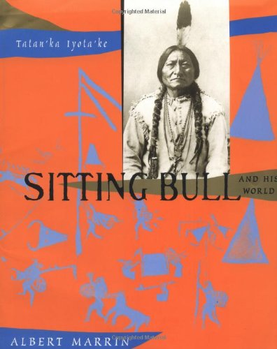[Sitting Bull and His World]