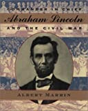 Book Cover: Commander In Chief: Abraham Lincoln And The Civil War by Albert Marrin