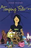 Temping Fate by Esther Friesner