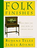 Folk Finishes: What They Are and How to Create Them - book cover picture