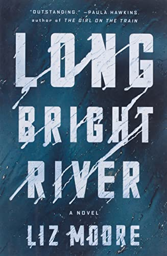 Read Now Long Bright River: A Novel