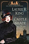 Castle Shade by Laurie R. King