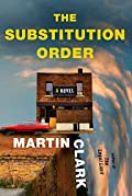 The Substitution Order by Martin Clark