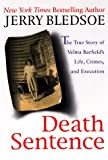 Death Sentence: The True Story of Velma Barfield's Life, Crimes and Execution - book cover picture