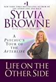Life on the Other Side : A Psychic's Tour of the Afterlife - book cover picture