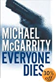 Everyone Dies: A Kevin Kerney Novel by  Michael McGarrity (Hardcover - August 2003) 