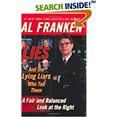 Al Franken's Lies And the Lying Liars Who Tell Them