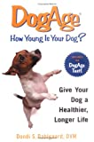 DogAge: How Young Is Your Dog
