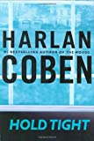 Book Cover: Hold Tight By Harlan Coben