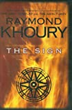 The Sign by Raymond Khoury