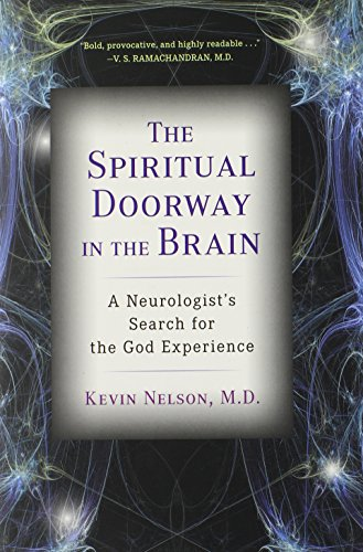 The Spiritual Doorway In the Brain, by Nelson, Kevin