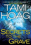 Secrets to the Grave by Tami Hoag