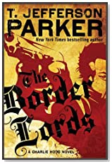 The Border Lords by T. Jefferson Parker