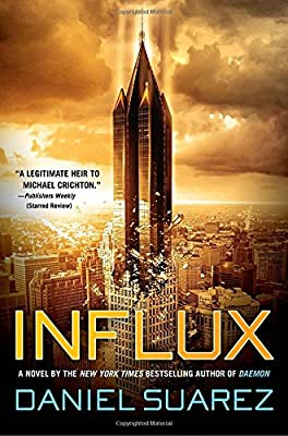 Q&A with INFLUX Author Daniel Suarez on Literary Influences, Technological Change and Edward Snowden