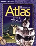 Books about maps cartography and gis atlases rand mcnally historical atlas of the world sciox Choice Image