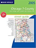 Rand McNally Chicago 7-county Street Guide: 2005
