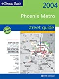 Thomas Guide Phoenix Metropolitan Area 2004