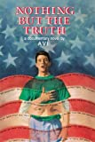 Nothing But The Truth (Newbery Honor Book) - book cover picture