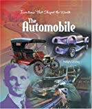 The Automobile (Inventions That Shaped the World)