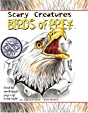 Birds of Prey (Scary Creatures)