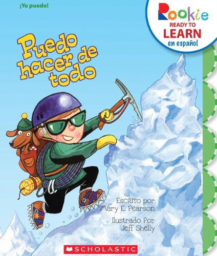 Puedo hacer de todo / I Can Do It All (Rookie Ready to Learn En Espanol) (Spanish Edition)