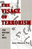 The Visage of Terrorism - The Hounds of Hell