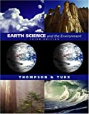 Earth Science and the Environment (with EarthScienceNow and InfoTrac) by Graham R. Thompson, Jon Turk