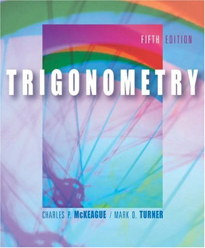 Trigonometry 5Th Edition Mckeague Chapter 1