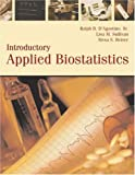 Introductory Applied Biostatistics, Preliminary Edition