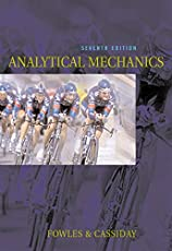 Analytical Mechanics by Grant R. Fowles, George L. Cassiday