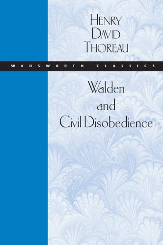 Walden and Civil Disobedience (Wadsworth Classics) - Henry David Thoreau