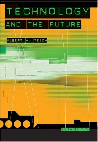 Technology and the Future, Teich, Albert H.