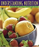 Understanding Nutrition (with CD-ROM and InfoTrac) (Understanding Nutrition)