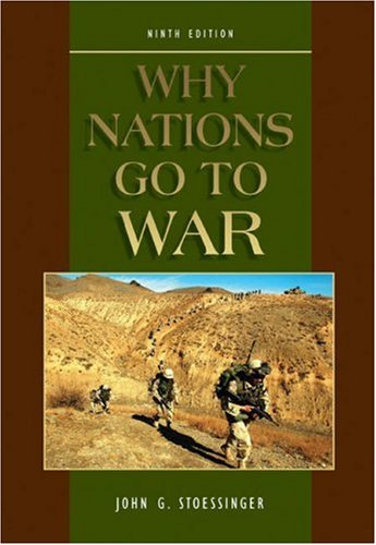 Stoessinger - Why Nations Go To War