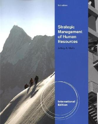 Strategic management of human resources - Jeffrey A. Mello