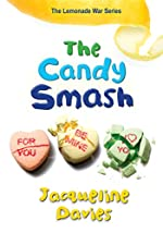 The Candy Smash by Jacqueline Davies