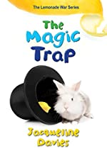 The Magic Trap by Jacqueline Davies