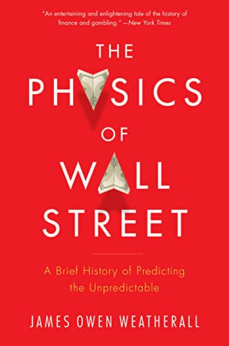 395. The Physics of Wall Street: A Brief History of Predicting the Unpredictable