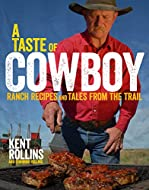 Book Cover: A Taste of Cowboy by Kent Rollins