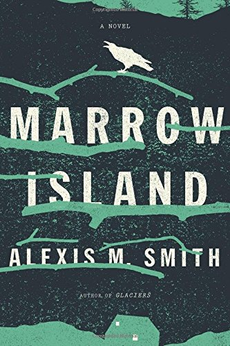 Marrow Island / Alexis M. Smith