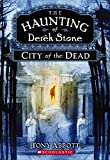 1. City of the Dead (Haunting of Derek Stone)