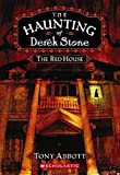 3. The Red House (Haunting of Derek Stone)