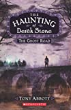 4. The Ghost Road (Haunting of Derek Stone)