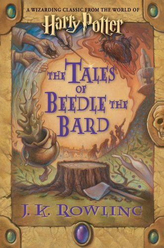 The Tales of Beedle the Bard, Standard Edition (Harry Potter) - J. K. Rowling