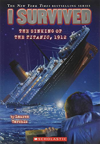 Cover of I Survived: The Sinking of the Titanic, 1912