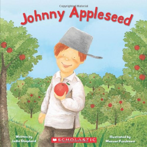 Cover of Johnny Appleseed by Jodie Shpherd; Illustrationed by Masumi Furukawa