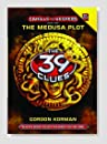 Cahills vs. Vespers Book One: The Medusa Plot